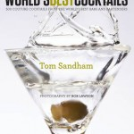 Tom Sandham's 'World's Best Cocktails', £30, www.johnlewis.com